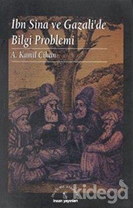 İbn Sina ve Gazali'de Bilgi Problemi, A. Kamil Cihan