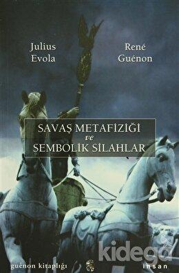 Savaş Metafiziği ve Sembolik Silahlar, Rene Guenon