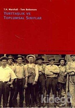 Yurttaşlık ve Toplumsal Sınıflar, Tom B. Bottomore