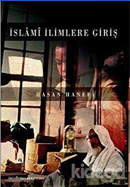 İslami İlimlere Giriş, Hasan Hanefi