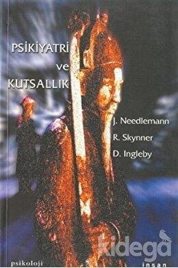 Psikiyatri ve Kutsallık, A. C. Robin Skynner