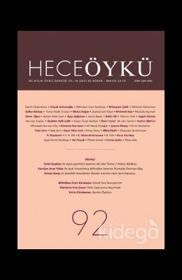Hece Öykü Dergisi Sayı: 92 (Nisan - Mayıs 2019)