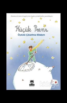 Küçük Prens - Öykülü Çıkartma Kitabım