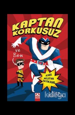 Kaptan Korkusuz ve Ben : Kara Bela'nın İntikamı