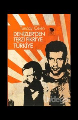Denizler'den Terzi Fikri'ye Türkiye